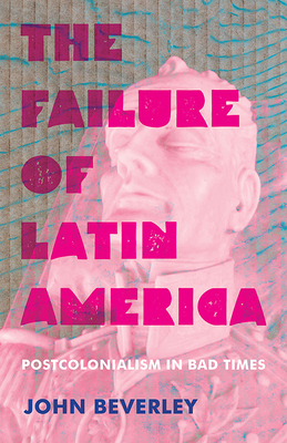 Cover for The Failure of Latin America
