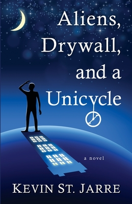 Aliens, Drywall, and a Unicycle Cover Image