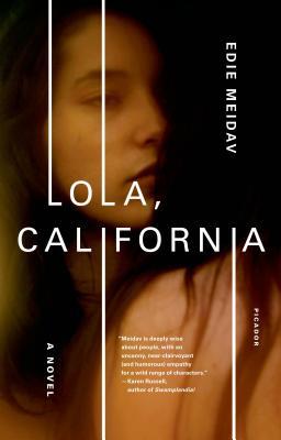 Lola, California: A Novel Cover Image
