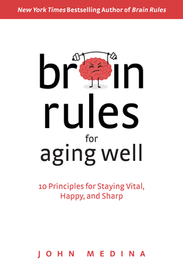 Brain Rules for Aging Well cover image