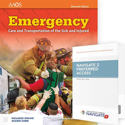 Emergency Care and Transportation of the Sick and Injured (Hardcover) Includes Navigate Preferred Access Cover Image