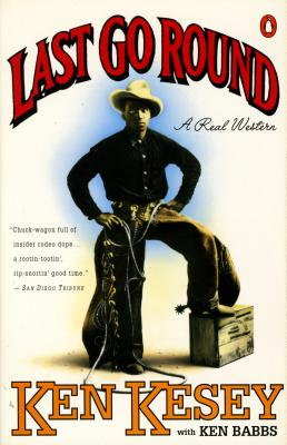 Last Go Round: A Real Western Cover Image