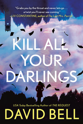 Kill All Your Darlings Cover Image