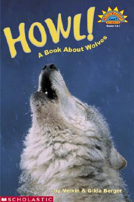 Howl! A Book About Wolves (level 3) Cover Image