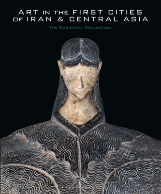 Cover for Art in the First Cities of Iran and Central Asia