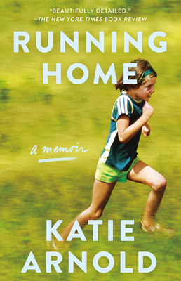 Running Home: A Memoir Cover Image