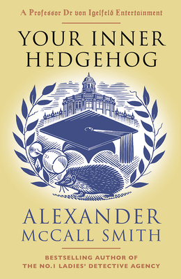 Your Inner Hedgehog (Professor Dr von Igelfeld Series #5) Cover Image