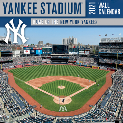 New York Yankees Yankee Stadium 2021 12x12 Stadium Wall Calendar Cover Image