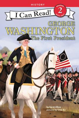 George Washington: The First President (I Can Read Level 2) Cover Image