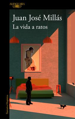 La vida a ratos / Life in Intervals Cover Image
