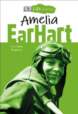 Cover for DK Life Stories Amelia Earhart