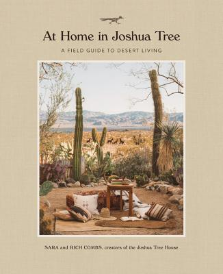 At Home in Joshua Tree: A Field Guide to Desert Living Cover Image