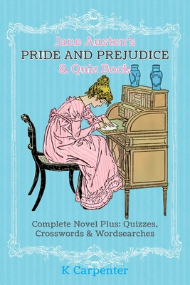 Jane Austen's Pride and Prejudice & Quiz Book: Complete Novel Plus: Quizzes, Crosswords and Word Searches Cover Image