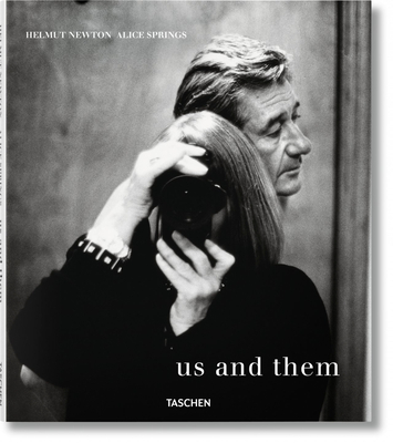 Helmut Newton and Alice Springs. Us and Them Cover Image