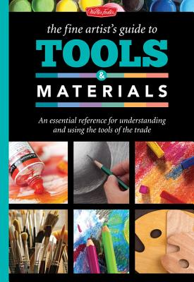 The Fine Artist's Guide to Tools & Materials Cover