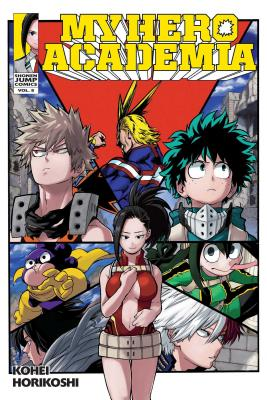 My Hero Academia, Vol. 8: Yaoyorozu Rising (My Hero Academia  #8) Cover Image