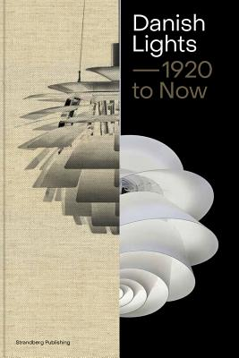 Danish Lights: 1920 to Now Cover Image