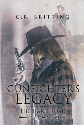 Gunfighter's Legacy: The Hard Road Cover Image