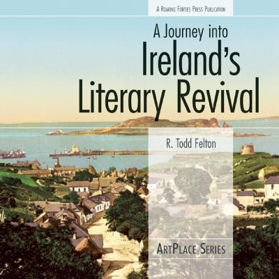 Cover for A Journey Into Ireland's Literary Revival (ArtPlace)