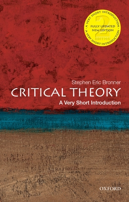 Critical Theory: A Very Short Introduction (Very Short Introductions) Cover Image