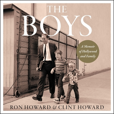 The Boys: A Memoir of Hollywood and Family Cover Image