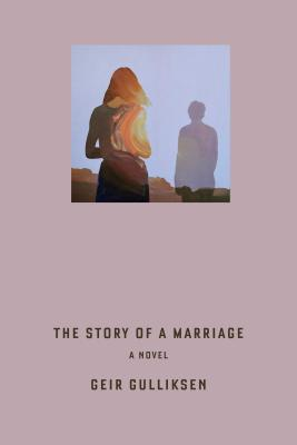 The Story of a Marriage: A Novel Cover Image