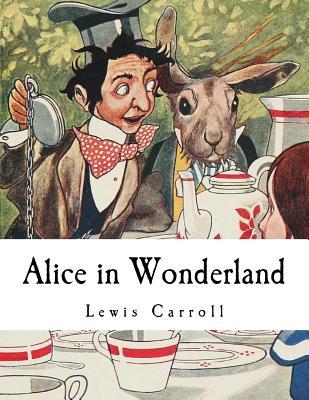 Alice in Wonderland: Alice's Adventures in Wonderland Cover Image