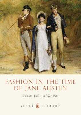 Fashion in the Time of Jane Austen Cover Image