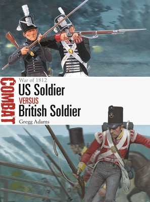 US Soldier vs British Soldier: War of 1812 (Combat) Cover Image