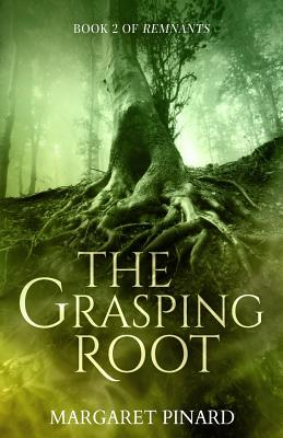 The Grasping Root (Remnants #2) Cover Image