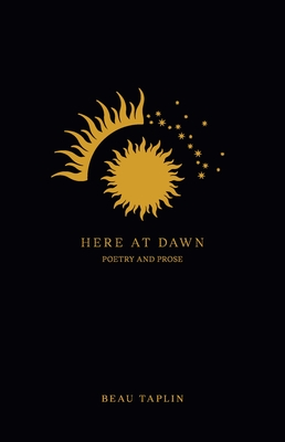Here at Dawn: Poetry and Prose Cover Image