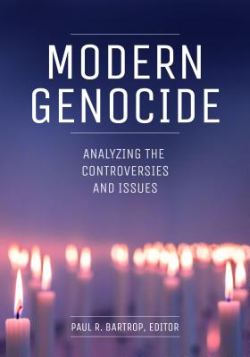 Modern Genocide: Analyzing the Controversies and Issues Cover Image