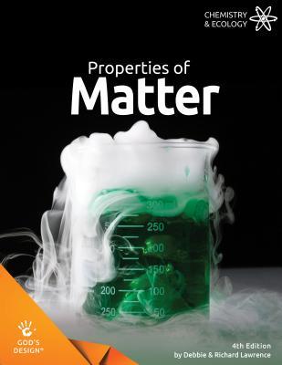 Properties of Matter (God's Design) Cover Image