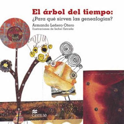 El Arbol del Tiempo: Para Que Sirven las Genealogias Cover Image