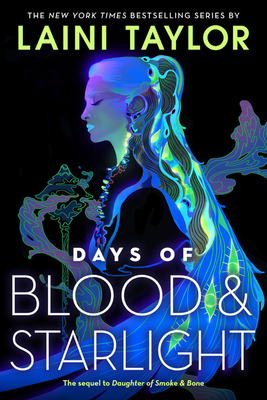 Days of Blood and Starlight Lib/E (Daughter of Smoke and Bone Trilogy #2) Cover Image
