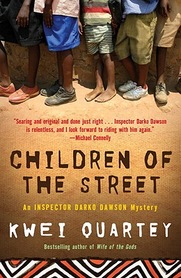 Children of the Street: An Inspector Darko Dawson Mystery (A Darko Dawson Mystery #2) Cover Image