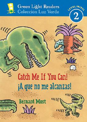 ¡A que no me alcanzas!/Catch Me If You Can! (Green Light Readers Level 2) Cover Image