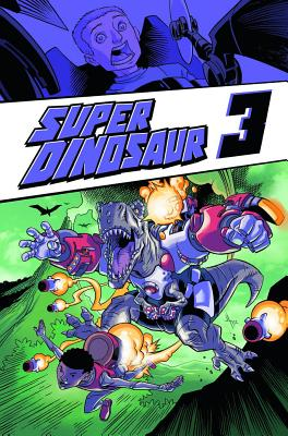 Super Dinosaur Volume 3 cover image
