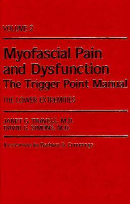 Myofascial Pain and Dysfunction: The Trigger Point Manual: Volume 2: The Lower Extremities Cover Image