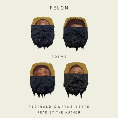 Felon: Poems Cover Image