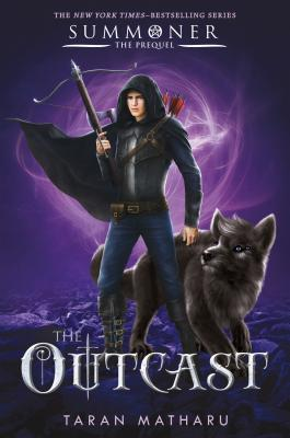 The Outcast: Prequel to the Summoner by Taran Matharu
