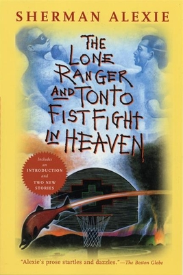 The Lone Ranger and Tonto Fistfight in Heaven Cover