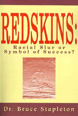 Redskins: Racial Slur or Symbol of Success? Cover Image