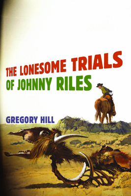 The Lonesome Trials of Johnny Riles Cover Image