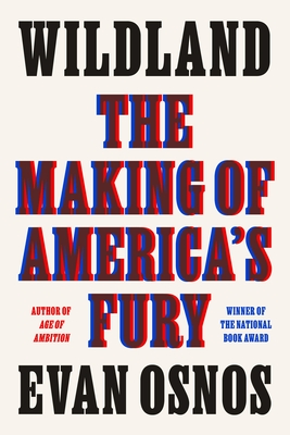 Wildland: The Making of America's Fury Cover Image