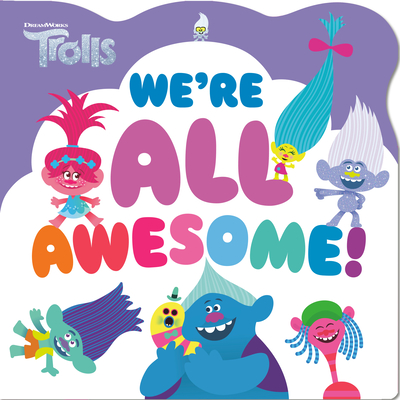 Cover for We're All Awesome! (DreamWorks Trolls)