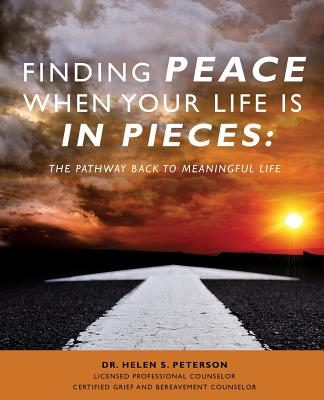 Finding Peace When Your Life is in Pieces Cover Image