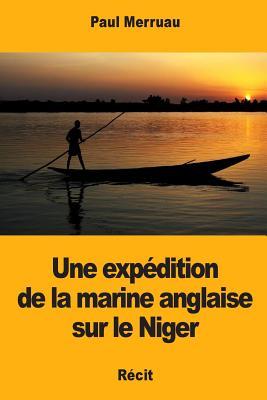 Une expédition de la marine anglaise sur le Niger Cover Image