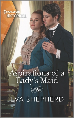 Aspirations of a Lady's Maid Cover Image