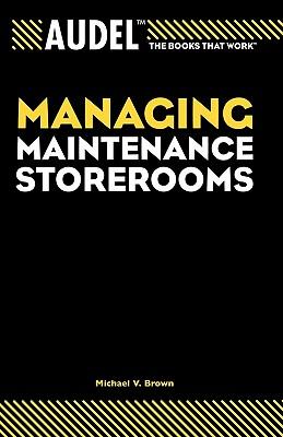 Audel Managing Maintenance Storerooms Cover Image